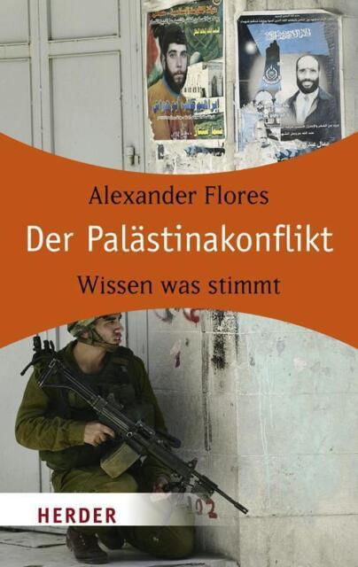 Flores, A: Palästinakonflikt von Alexander Flores (2009, Taschenbuch)