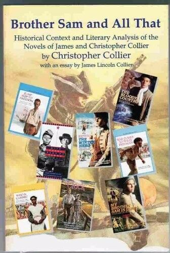 SIGNED - NEW Brother Sam and All That: Novels of James and Christopher Collier
