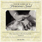 Your Loss of a Precious Soul by Julie Ann Hieb (Paperback / softback, 2010)