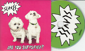 SLAVES-Are-You-Satisfied-2015-UK-13-trk-numbered-promo-test-CD