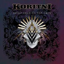 KORITNI - NIGHT GOES ON FOR DAYS  CD NEW+