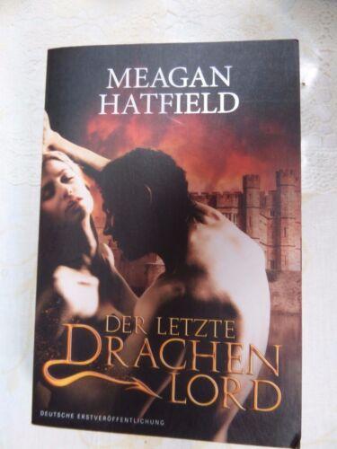 1 von 1 - % Der letzte Drachenlord von Meagan Hatfield ; VAMPIR-DRACHEN SAGA; Top Saga