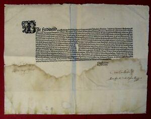 1552 WIEN Kaiser FERDINAND I. - Autograph des Vaters der österr. Jurisprudenz