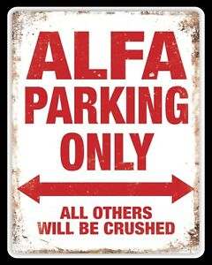 ALFA ROMEO Parking Only Sign