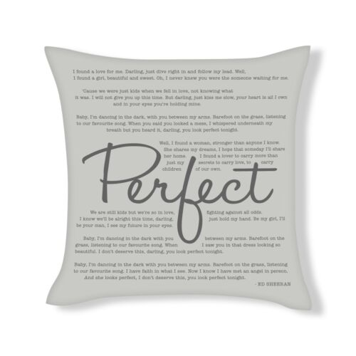 Perfect Song Lyrics Cushion Cover Gift UFCU017