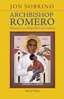 Archbishop Romero: Memories and Reflections by Jon Sobrino (Paperback, 2016)