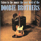 Listen to the Music: The Very Best of the Doobie Brothers [International] by The Doobie Brothers (CD, Jun-2000, Warner Bros.)