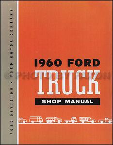 1960 Ford Truck Shop Manual Pickup F100 F250 F350 F500 ...