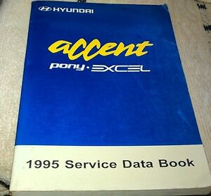 1995-HYUNDAI-EXCEL-Pony-Accent-Dealer-Only-Service-Data-Book