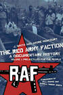 The Red Army Faction: a Documentary History: Volume 1: Projectiles for the People by Andre Moncourt, J. Smith (Paperback, 2009)
