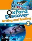 Oxford Discover: 2:  Writing and Spelling by Oxford University Press (Paperback, 2014)