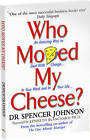 Who Moved My Cheese?: An Amazing Way to Deal with Change in Your Work and in Your Life by Spencer Johnson (Paperback, 1999)