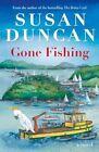 Gone Fishing by Susan Duncan (Paperback, 2014)
