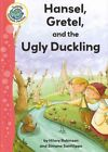 Hansel, Gretel, and the Ugly Duckling by Hilary Sanfilippo Robinson (Hardback, 2013)