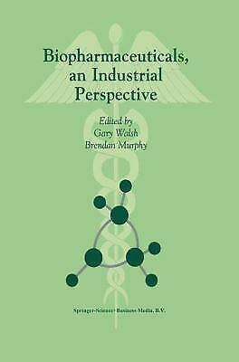 Biopharmaceuticals : An Industrial Perspective by Walsh, Gary -ExLibrary