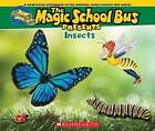 Magic School Bus Presents: Insects: A Nonfiction Companion to the Original Magic School Bus Series by Tom Jackson (Paperback / softback, 2015)