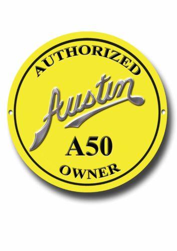 AUSTIN A50 proprietario autorizzato metallo sign.classic AUTO britannico.