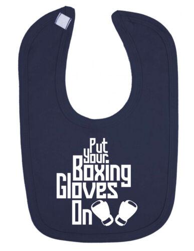 Put your Boxing Gloves on Newborn Toddler baby Bib