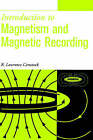 Introduction to Magnetism and Magnetic Recording by R.Lawrence Comstock (Hardback, 1999)