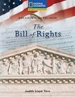 Reading Expeditions (Social Studies: Documents of Freedom): The Bill of Rights by Judith Lloyd Yero (Paperback / softback, 2007)