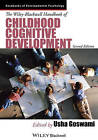 The Wiley-Blackwell Handbook of Childhood Cognitive Development by John Wiley & Sons Inc (Paperback, 2013)