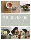 My Darling Lemon Thyme by Emma Galloway (Paperback, 2014)