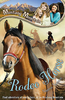 Rodeo Horse (Mustang Mountain), Siamon, Sharon   Paperback Book   Good   9781405
