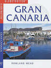 Gran Canaria by Rowland Mead (Paperback, 2002)