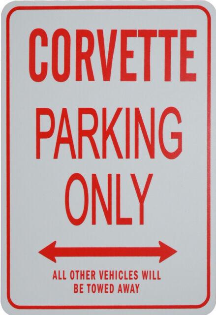 CORVETTE Parking Only Sign