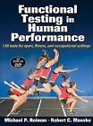 Functional Testing in Human Performance by Michael P. Reiman, Robert C. Manske (Mixed media product, 2009)