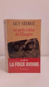 Guy Georgy - El Petit Soldado De L 'em Pire - 1992 - Ediciones Flammarion