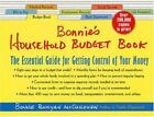 Bonnie's Household Budget Book : The Essential Guide for Getting Control of Your Money by Bonnie Runyan McCullough (2001, Spiral, Revised)