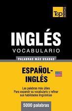 Vocabulario Español-Inglés Americano - 5000 Palabras Más Usadas by Andrey...