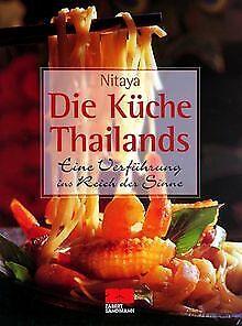Die Küche Thailands von Nitaya   Buch   Zustand gut