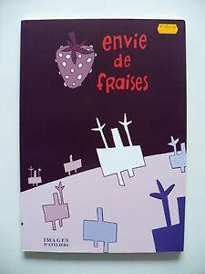EO-tres-bel-etat-Images-d-039-ateliers-1-Envie-de-fraises-Collectif-d-039-auteurs