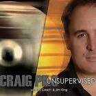 Unsupervised by Craig Pilo (CD, Mar-2011, CD Baby (distributor))