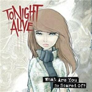 Tonight-Alive-What-Are-You-So-Scared-Of-NEW-CD