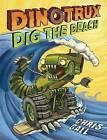 Dinotrux Dig the Beach by Chris Gall (Hardback, 2015)