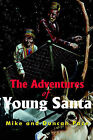 The Adventures of Young Santa by Duncan Pace, Mike Pace (Paperback / softback, 2001)
