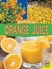Orange Juice by Ryan Jacobson (Hardback, 2016)