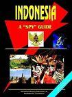 Indonesia a Spy Guide by International Business Publications, USA (Paperback / softback, 2005)