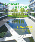 Landscape Record - A Dialog Between Landscape and Architecture (No.3,2014) by Design Media Publishing Limited (Paperback, 2014)