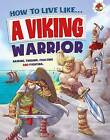 How to Live Like a Viking Warrior by Hungry Tomato Ltd (Paperback, 2015)