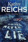 Bones Never Lie von Kathy Reichs (2014, Taschenbuch)