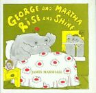 George and Martha Rise and Shine by James Marshall (Paperback, 1979)
