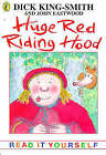 Huge Red Riding Hood and Other Topsy-turvy Stories by Dick King-Smith (Paperback, 1998)