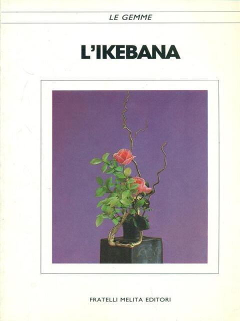 L'IKEBANA  \ FRATELLI MELITA 1989 LE GEMME
