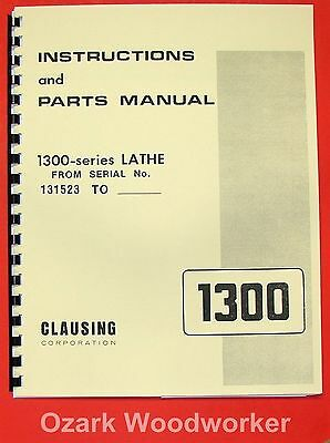 131523 /& Up Instruction /& Parts Manual *585 Clausing Series 1300 Lathe S//N