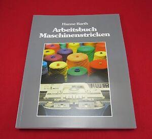 Arbeitsbuch Maschinenstricken Arbeitsabläufe Stricktechniken Hanne Barth 4. 2020