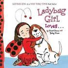 Ladybug Girl Loves... by Jacky Davis (Board book, 2013)